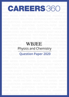 WBJEE Physics & Chemistry Question Paper 2020