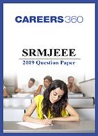 SRMJEEE 2019 Question Paper