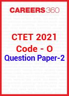 CTET 2021 Paper 2 question paper (Code O)