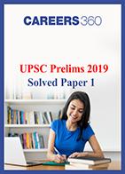 UPSC Prelims 2019 Solved Paper 1