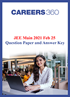 JEE Main 2021 Feb 25 Question Paper and Answer Key