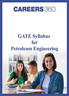 GATE Syllabus for Petroleum Engineering