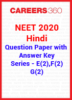 NEET 2020 Hindi Question Paper with Answer Key E(2), F(2), G(2)