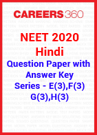 NEET 2020 Hindi Question Paper with Answer Key E(3), F(3), G(3), H(3)