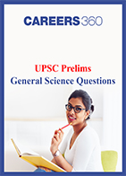 UPSC Prelims General Science Questions