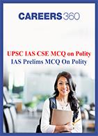 UPSC IAS Prelims MCQ On Polity