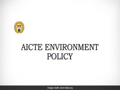 AICTE Releases Environment Policy 2020; Focus On Research, Development On Environmental Issues