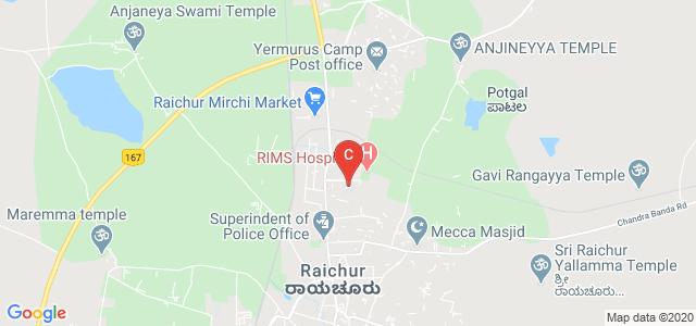 Raichur Institute of Medical Sciences, Rajendra Gunj, Raichur, Karnataka, India