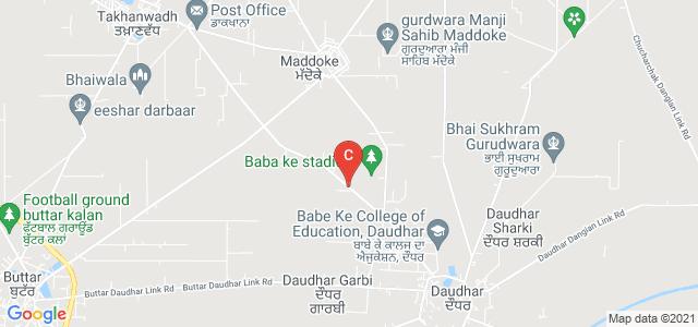 Babe Ke Institute of Nursing VPO Daudhar, Distt. Moga, Takhanwadh Daudhar Link Road, Daudhar Garbi, Punjab, India