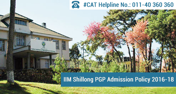 IIM Shillong PGP Admission Policy 2016-18: 70% weight on WSAT and PI for final selection