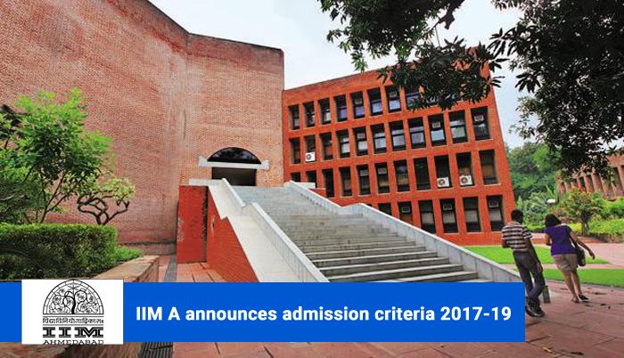 IIM Ahmedabad announces admission criteria 2017-19; reduces overall CAT cutoff to 80 percentile