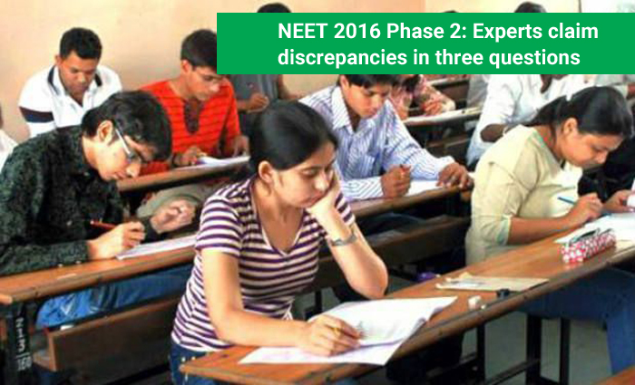NEET 2016 Phase 2: Experts claim discrepancies in three questions
