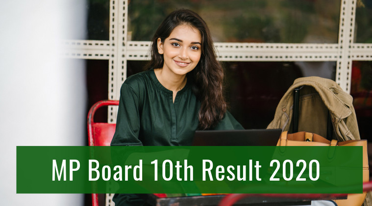 MP Board 10th Class Result 2020 Declared; Check MPBSE High School Result @mpresults.nic.in