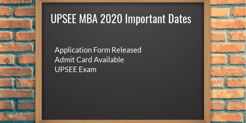 UPSEE MBA Important Dates 2020