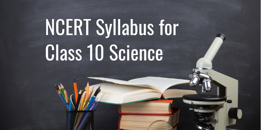 NCERT syllabus for class 10 Science