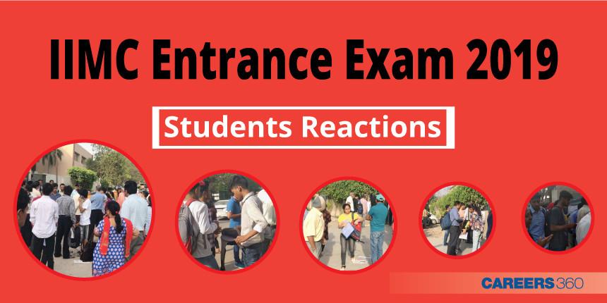 IIMC Entrance Exam 2019 - Students' Reactions