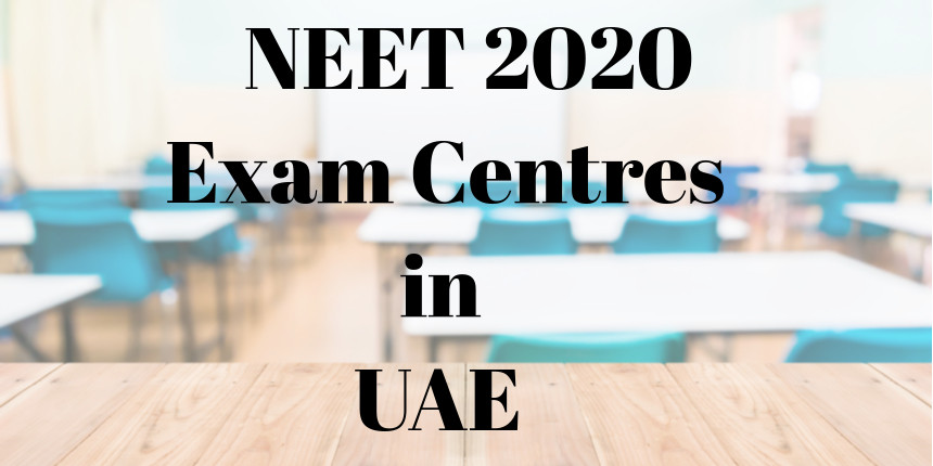 NEET UG 2020 Indian students request exam centre in UAE