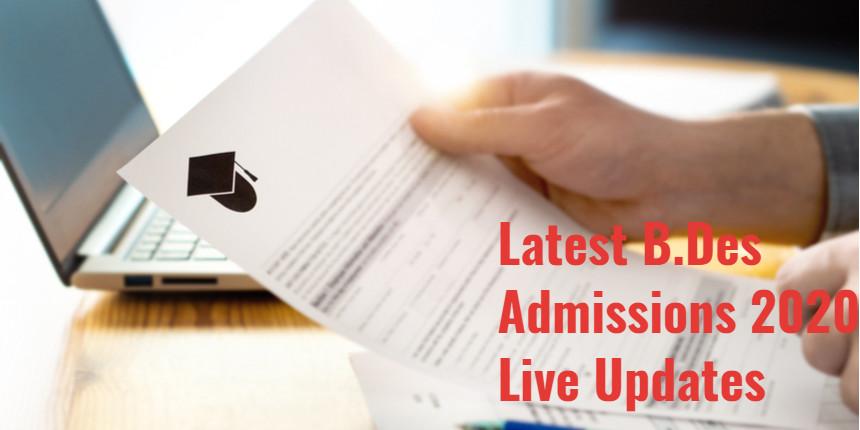 Latest B.Des Admissions 2020 Live Updates