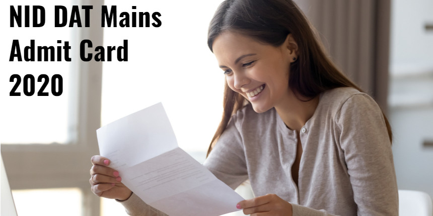 NID DAT Mains (Online Interaction) Admit Card Released - Check here