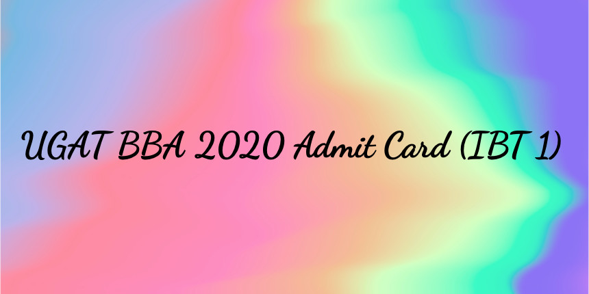 UGAT BBA Admit Card 2020 Available Now; Download here