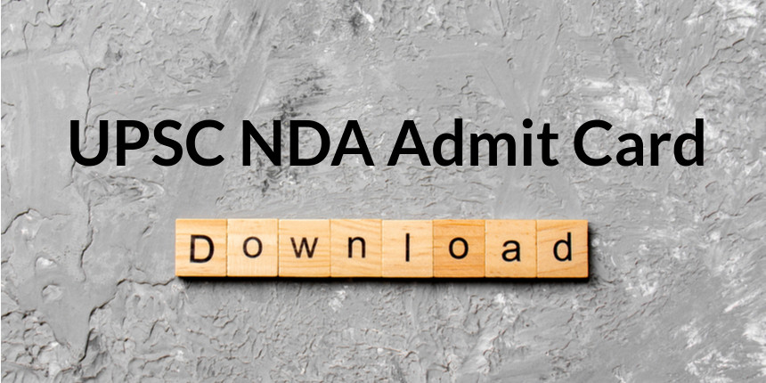 UPSC NDA Admit Card 2020 Released; Download Call Letter @upsconline.nic.in