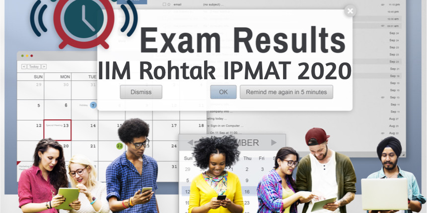 IIM Rohtak IPMAT result 2020 announced @iimrohtakac.in - check details here