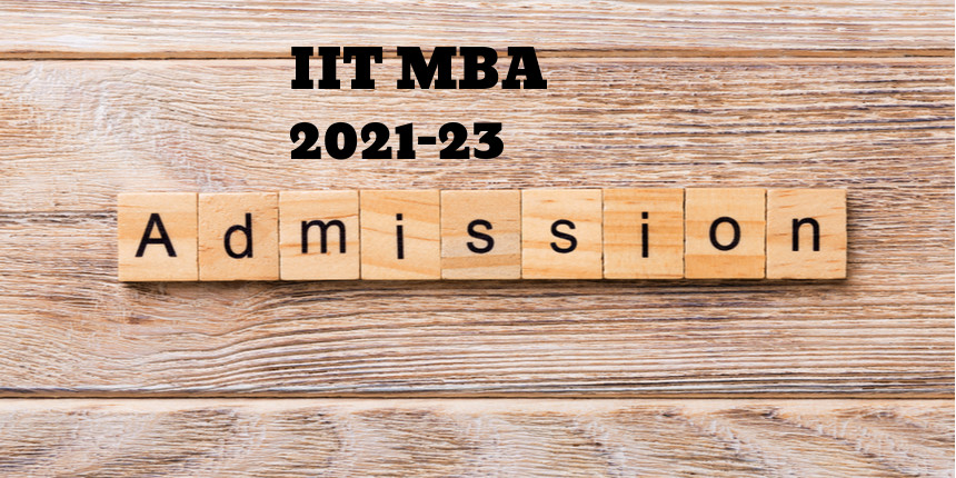 IIT MBA admissions 2021: Fill application form before last date
