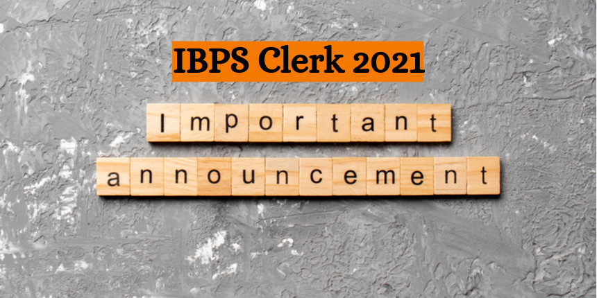 IBPS Clerk 2021 Application Form filling process to begin again from tomorrow; Check details here