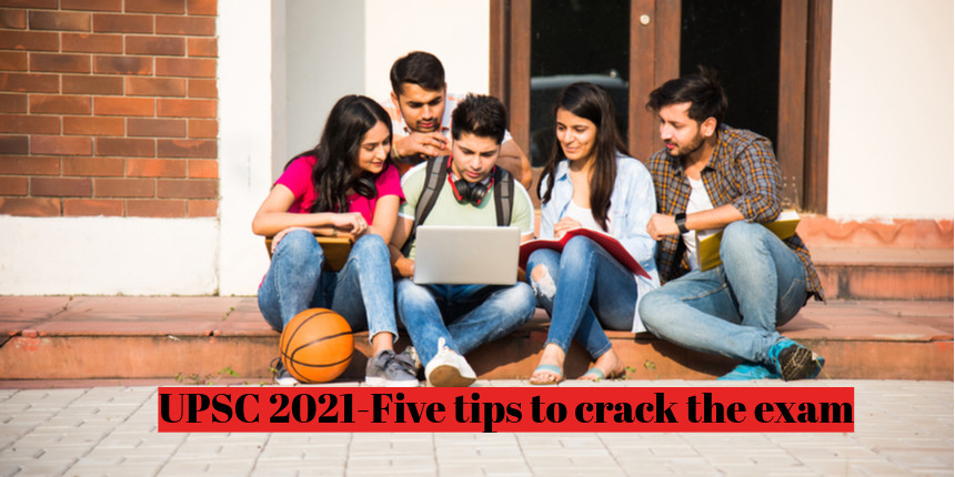 UPSC IAS 2021 - 5 tips to crack prelims exam