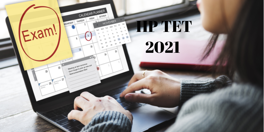 HP TET 2021 exam dates announced; Registration to begin from May 24