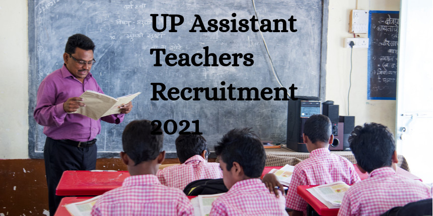 UP 69,000 Assistant Teachers Recruitment 2021: 3rd list for 6,000 teachers to be out on June 26
