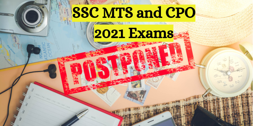 SSC MTS 2021 and CPO exams postponed; new dates to be announced soon