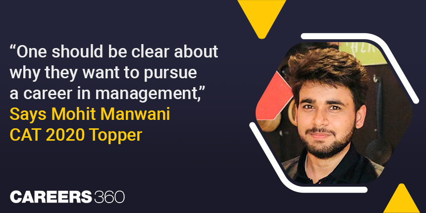 CAT preparation tips from Toppers: Interview with Mohit Manwani (96.8 CAT percentile)