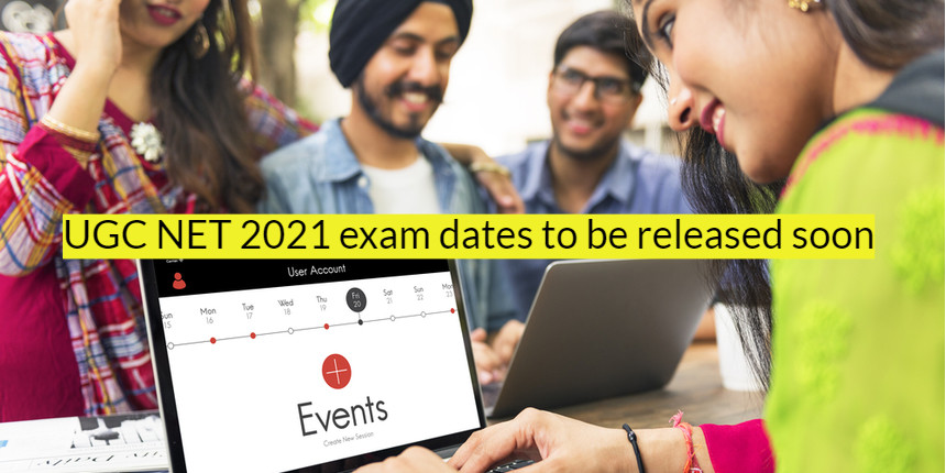 UGC NET 2021: Exam dates expected to be released soon at ugcnet.nta.nic.in