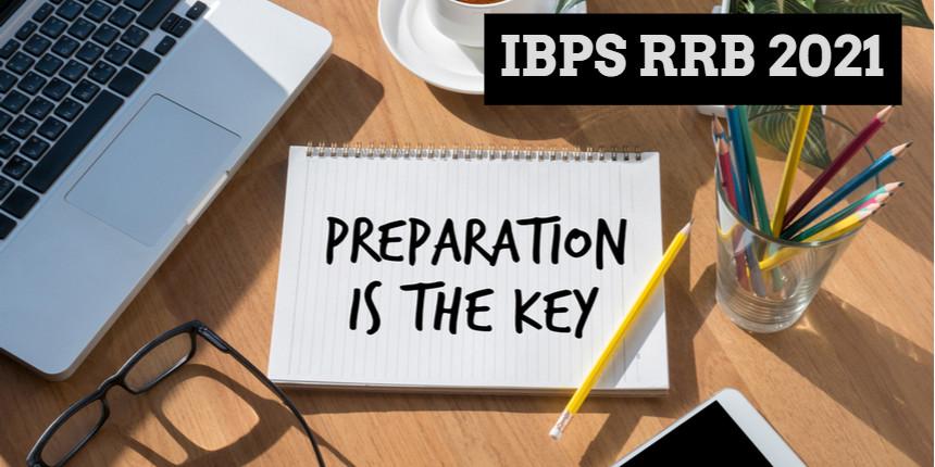 IBPS RRB 2021 : Last minute preparation tips