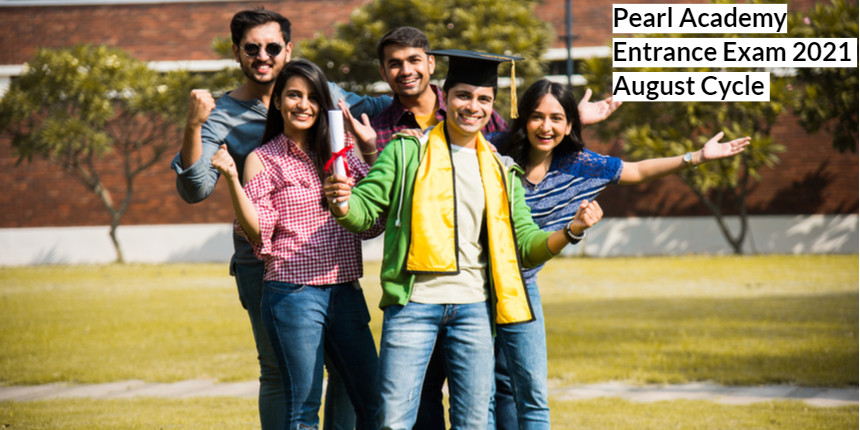 Pearl Academy Entrance Exam 2021: Exam dates for August session out; Check complete schedule here