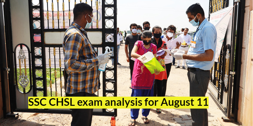 SSC CHSL exam analysis 2021 for August 11; Check good attempts and difficulty level here