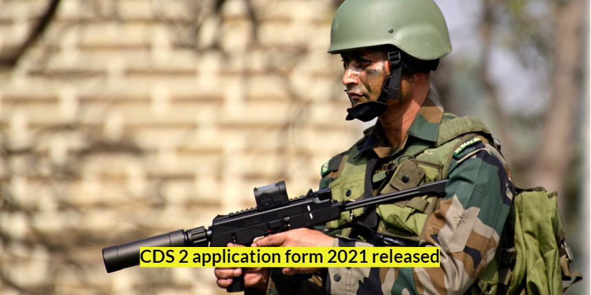 CDS 2 application form 2021 released; Apply online at upsconline.nic.in