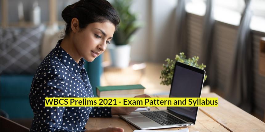 WBCS Prelims 2021; Check exam pattern and syllabus