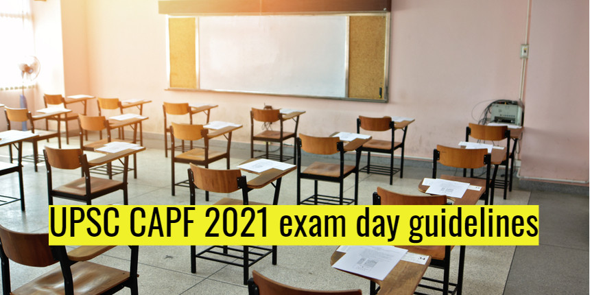 CAPF 2021 exam; Know all about the exam day guidelines