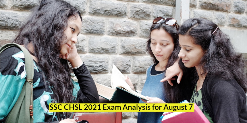 SSC CHSL exam analysis 2021 for August 7; Check difficulty level and expected cut-off here