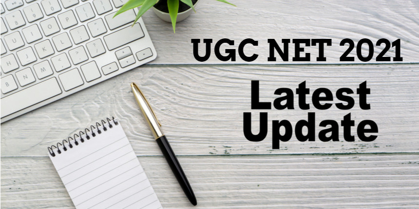 UGC NET exam date 2021 rescheduled, NTA issues notice at ugcnet.nta.nic.in